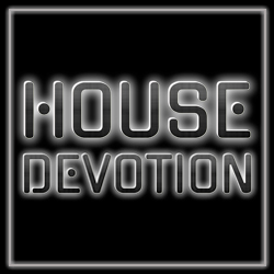 HOUSE DEVOTION